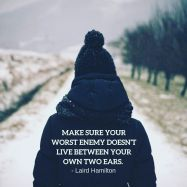 206607-Make-Sure-Your-Worst-Enemy-Doesn-t-Live-Between-Your-Own-Two-Ears