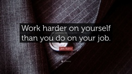 14207-Jim-Rohn-Quote-Work-harder-on-yourself-than-you-do-on-your-job