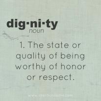 dignity